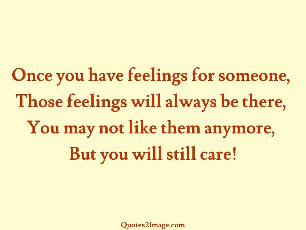 Once you have feelings