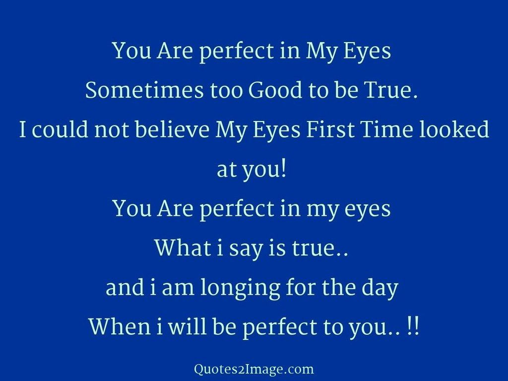 You Are perfect in My Eyes
