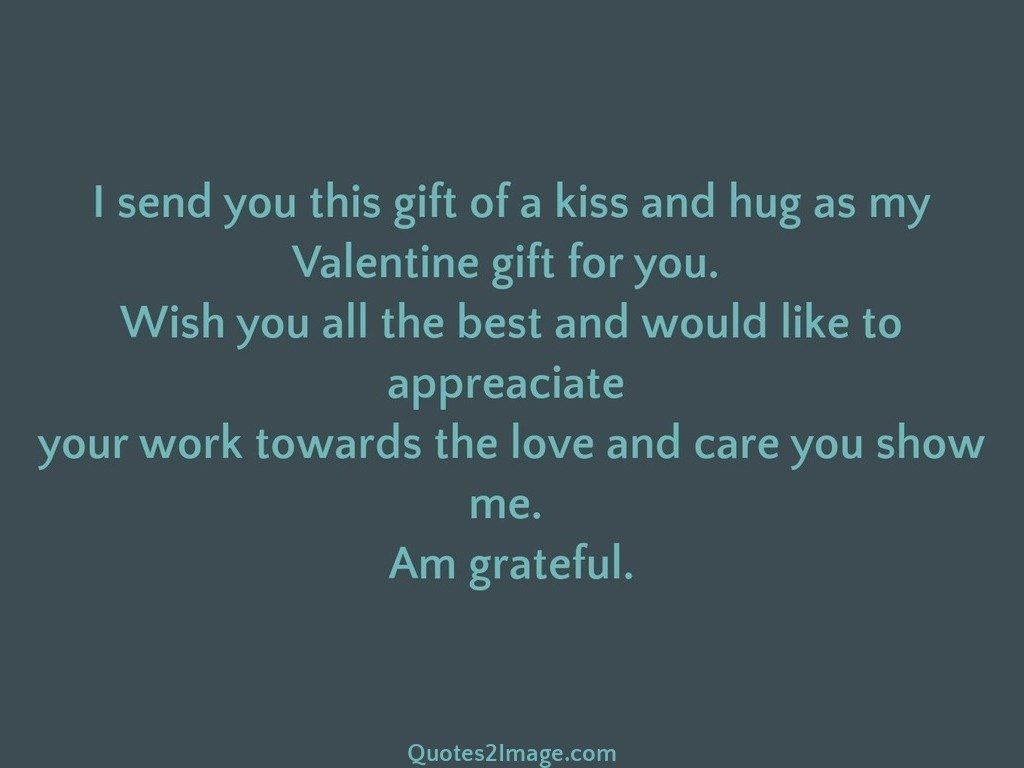I send you this gift of a kiss