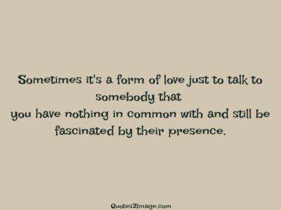 lovequotesometimesformlove