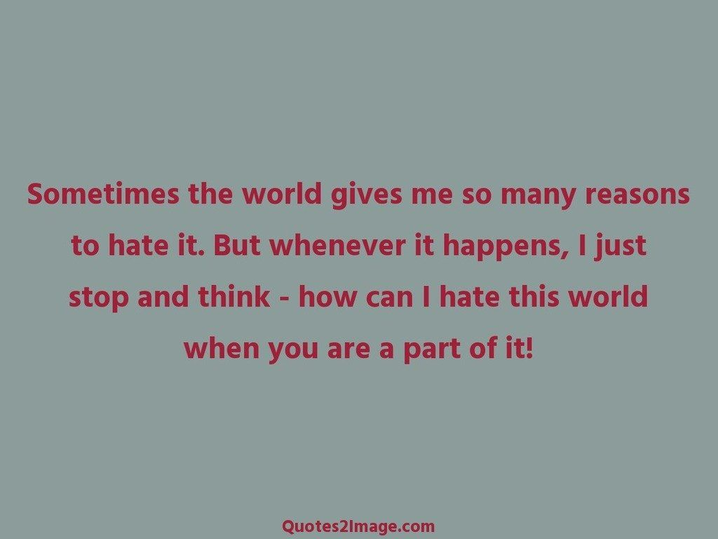 Sometimes the world gives