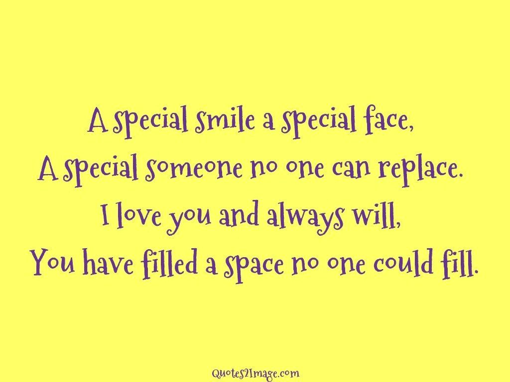 A Special Smile A Special Face Love Quotes 2 Image
