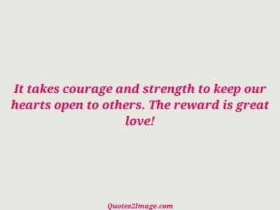lovequotetakescouragestrength
