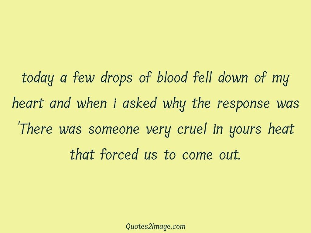 Today a few drops of blood