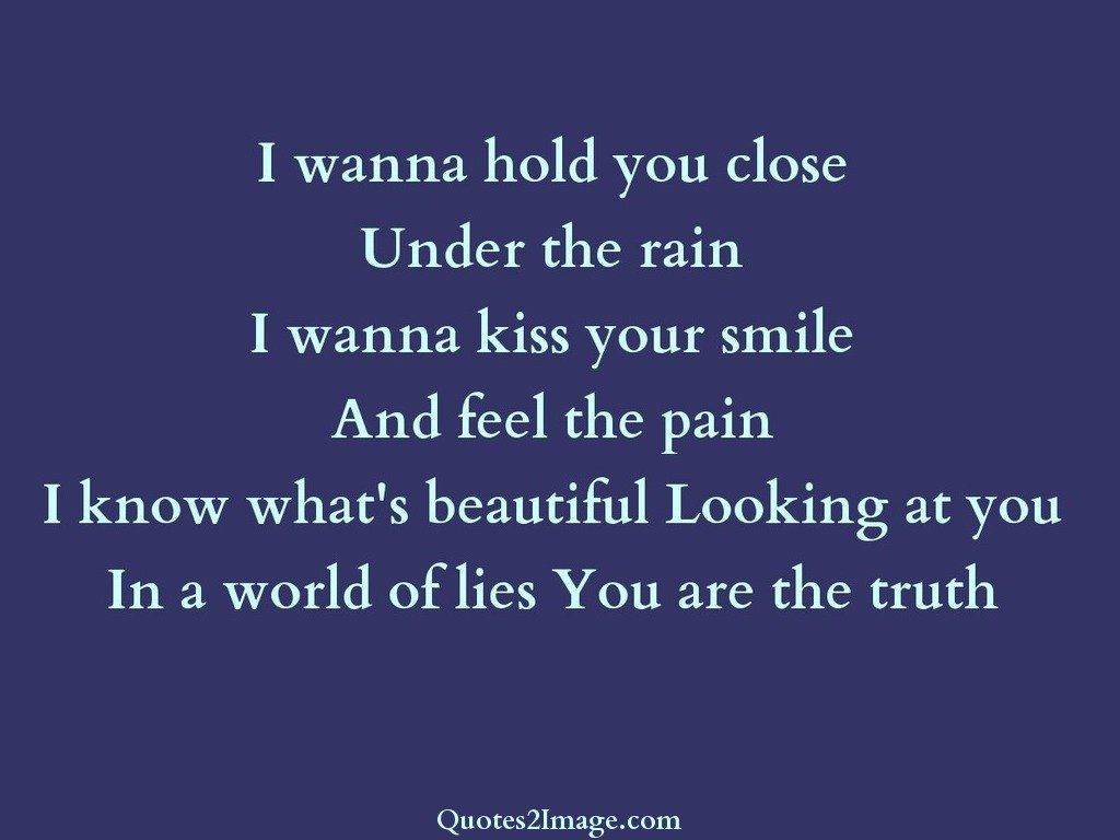 love-quote-wanna-hold-close