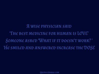 love-quote-wise-physician-said