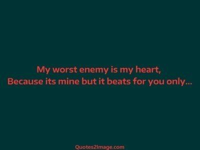 love-quote-worst-enemy-heart