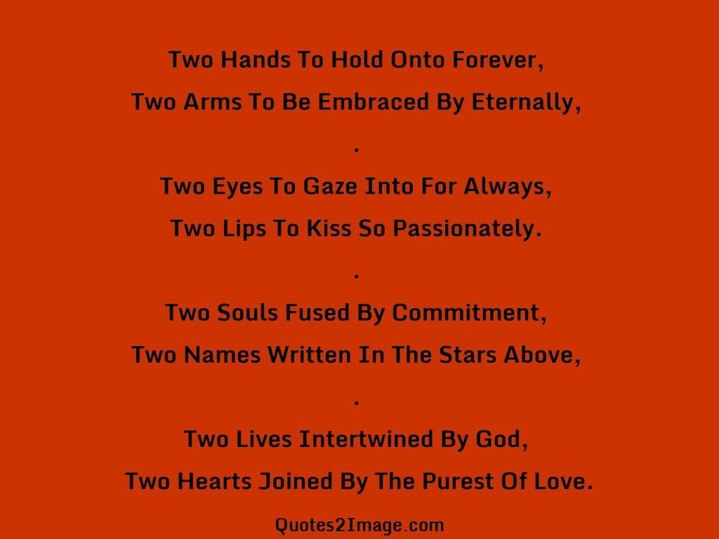 Two Hands To Hold Onto Forever