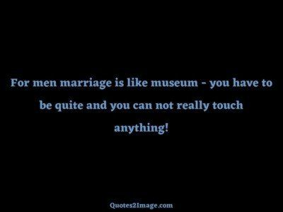 marriagequotemenmarriagemuseum