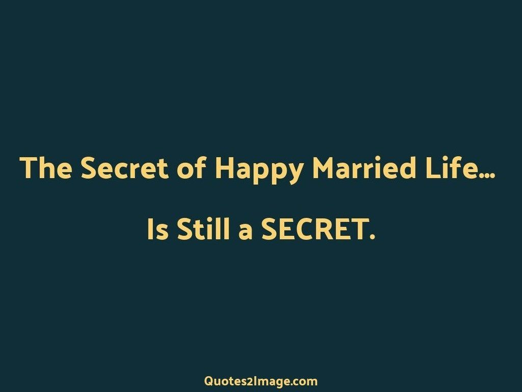 The Secret of Happy Married