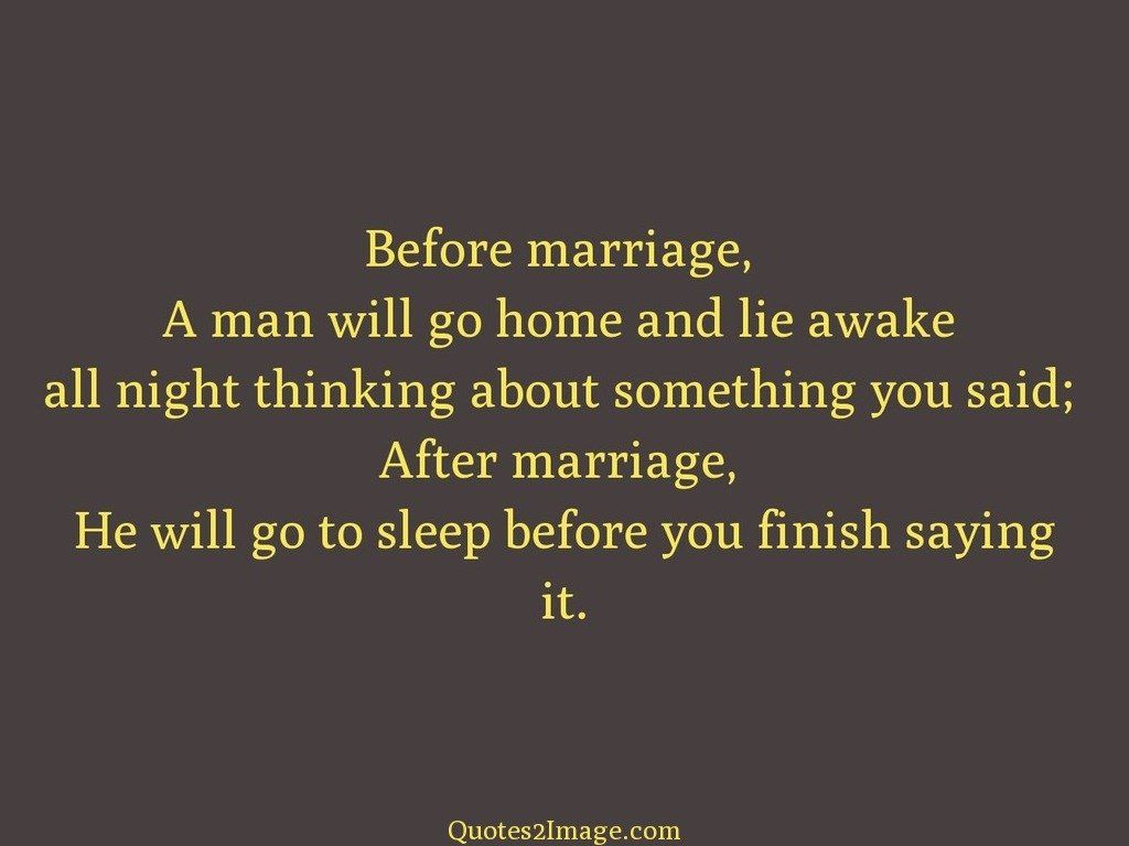 Saying Quotes Sleep Before You Finish Saying It  Marriage  Quotes 2 Image