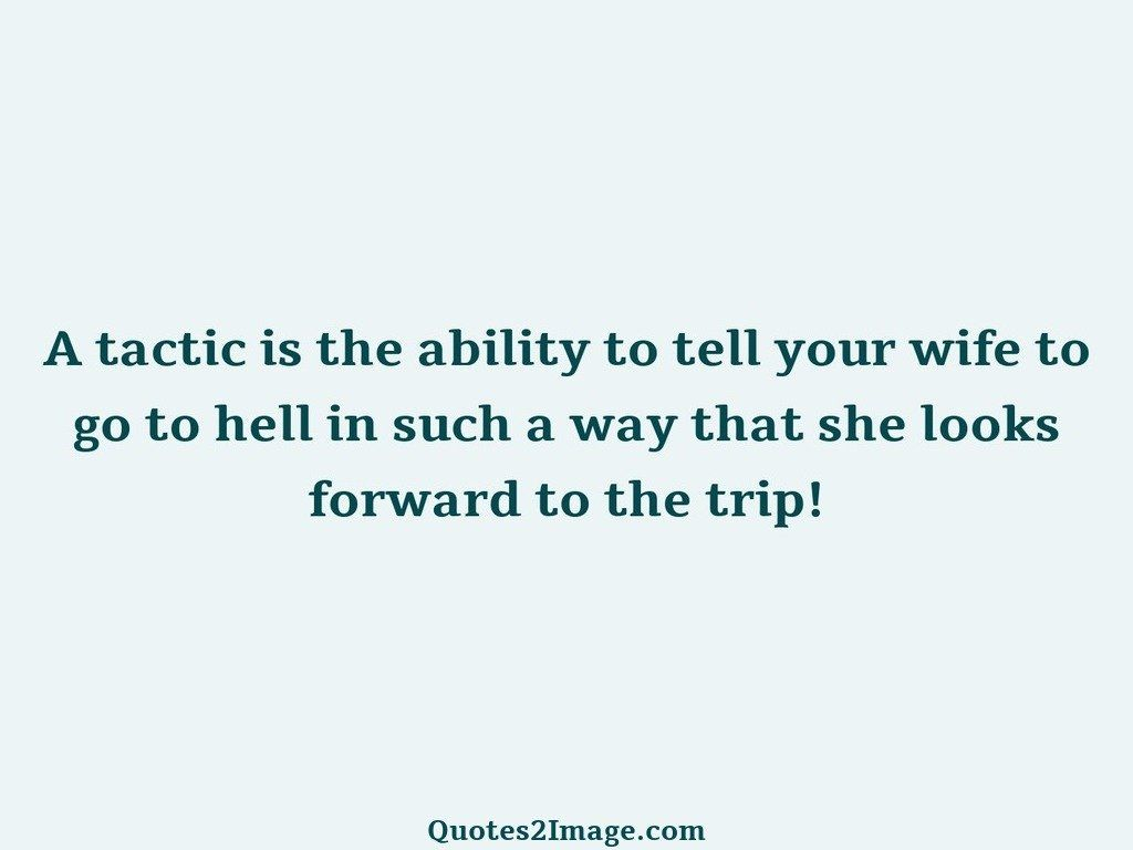 A tactic is the ability to tell