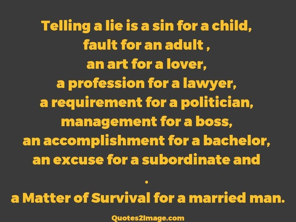 Telling a lie is a sin