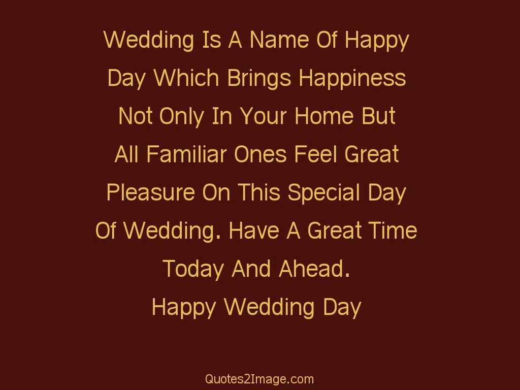 Wedding Is A Name Of Happy