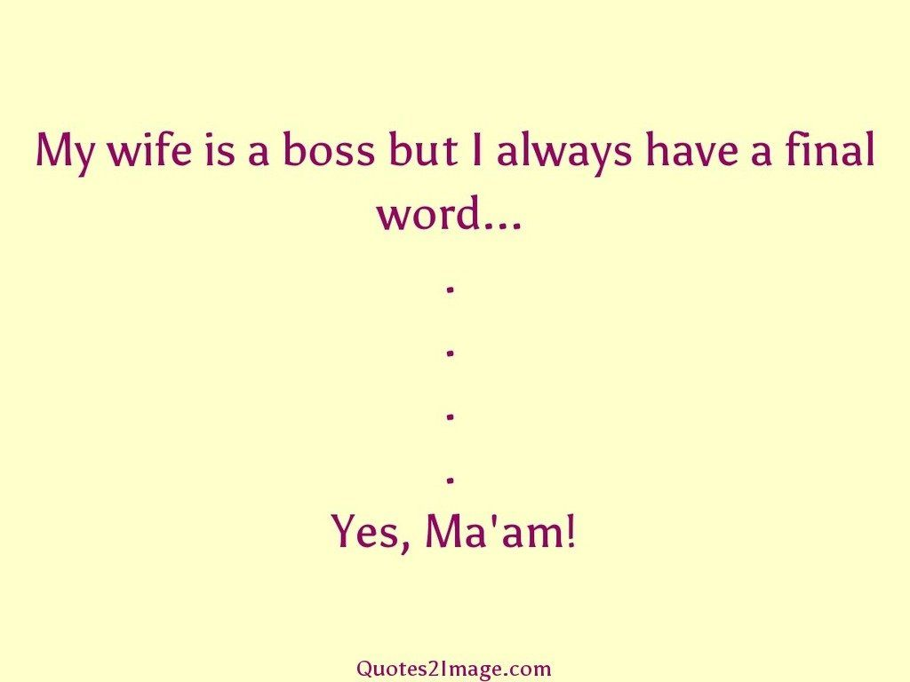 marriage-quote-wife-boss-always