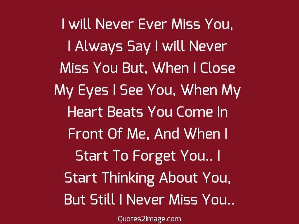 I will Never Ever Miss