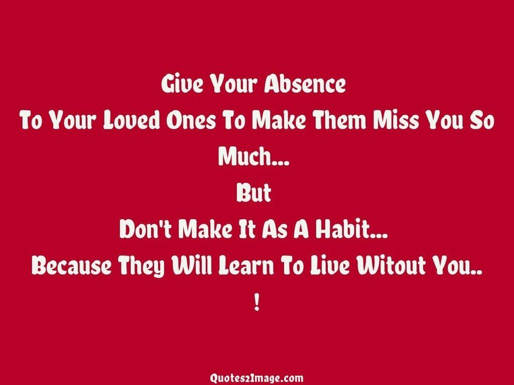 Give Your Absence