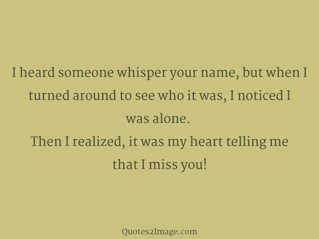 I heard someone whisper your name