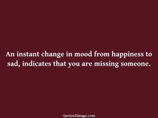 An instant change in mood