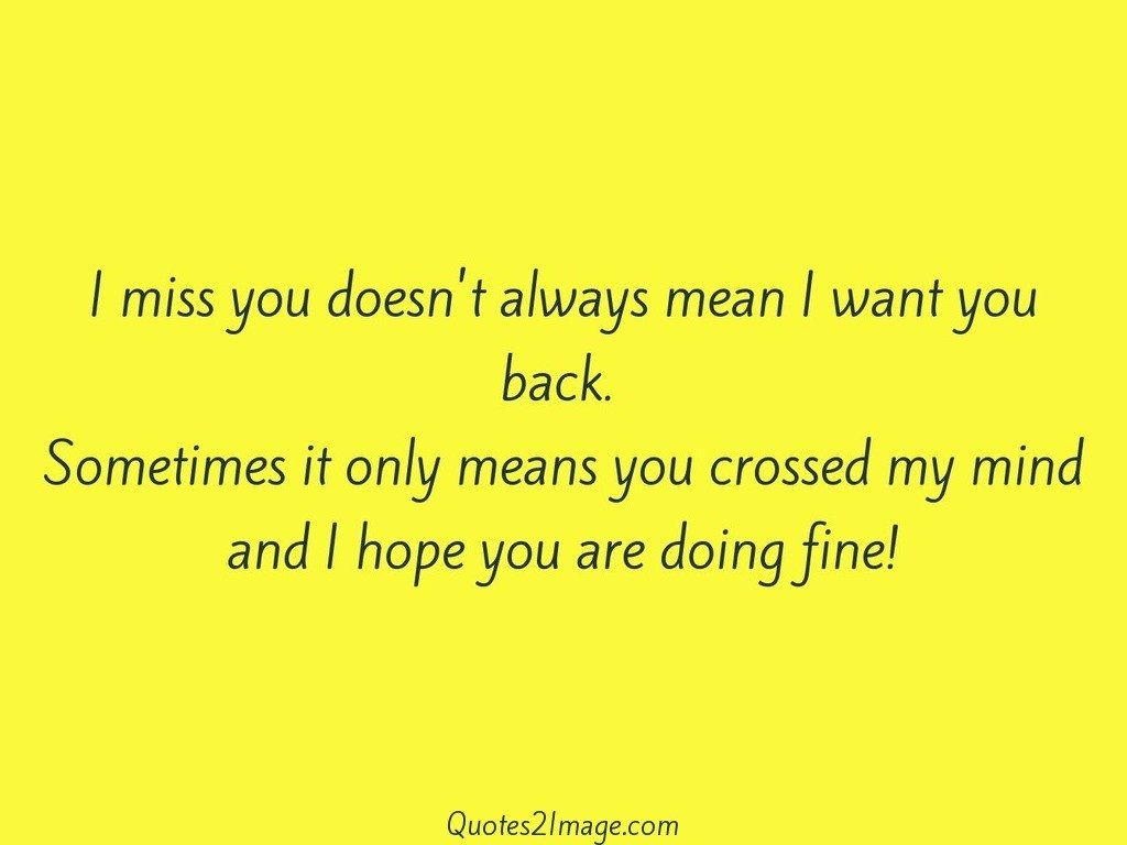 I miss you doesnt always mean