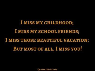missing-you-quote-miss-childhood