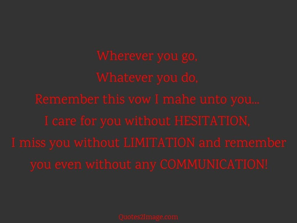 Miss you without LIMITATION