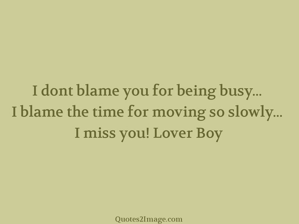Lover a on quotes missing 30 Missing