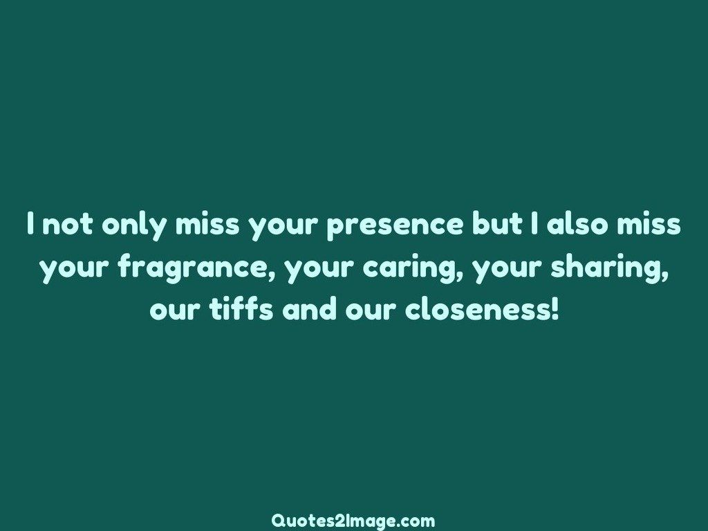 missing-you-quote-miss-presence-fragrance