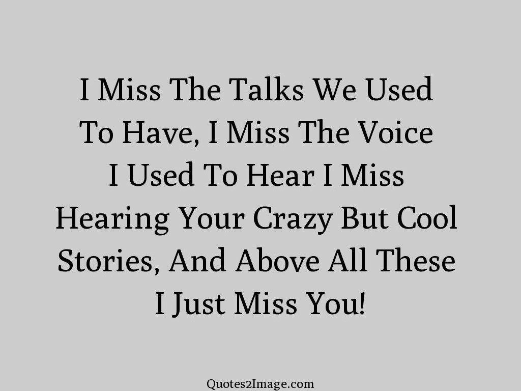 I Miss The Talks We Used