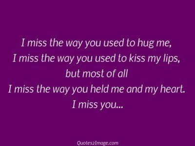 missing-you-quote-miss-way-used