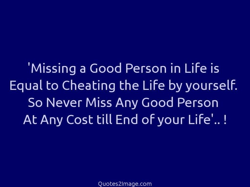 Missing A Good Person Missing You Quotes 2 Image