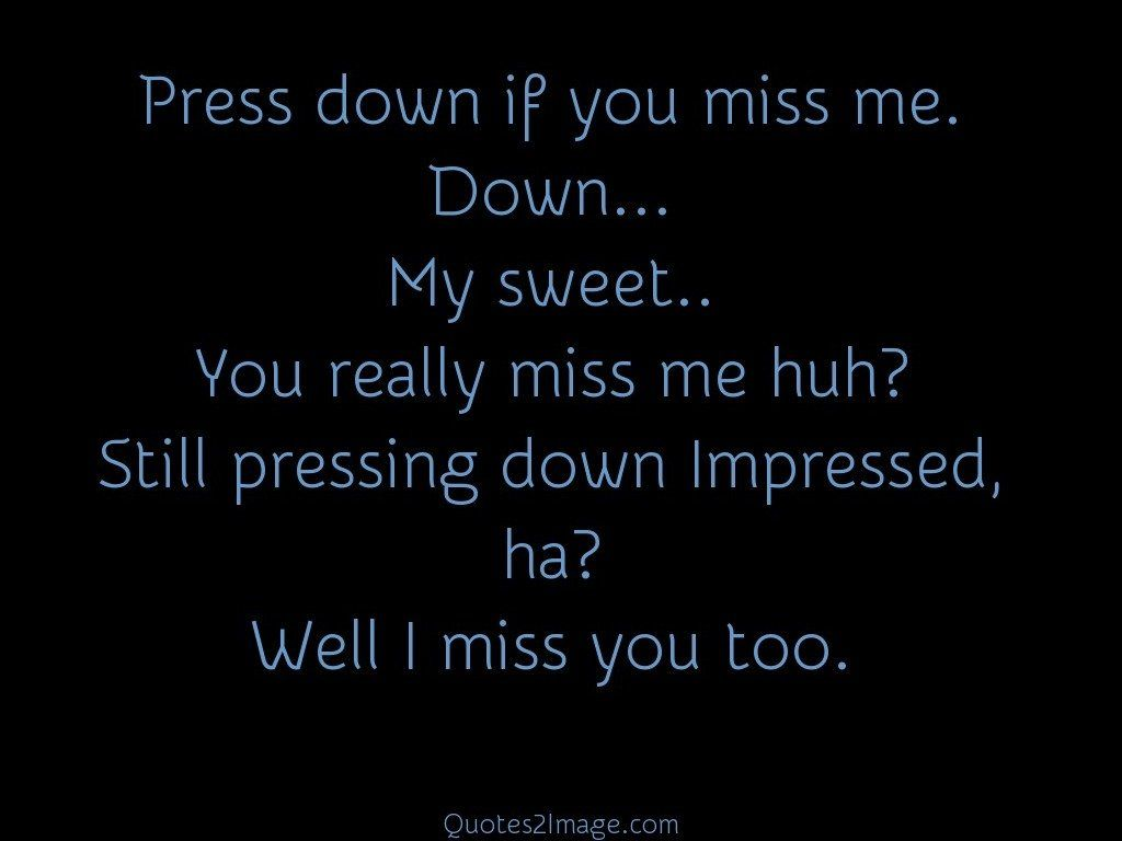 Press down if you miss