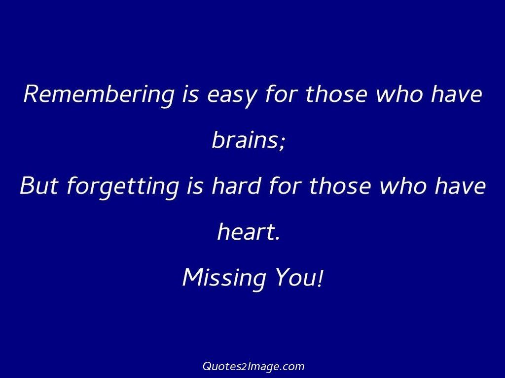 Remembering is easy for those who have brains