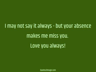 missing-you-quote-say-always-absence