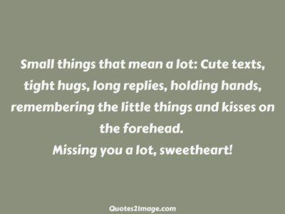 missing-you-quote-small-things-mean