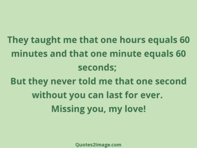 missing-you-quote-taught-hours-equals