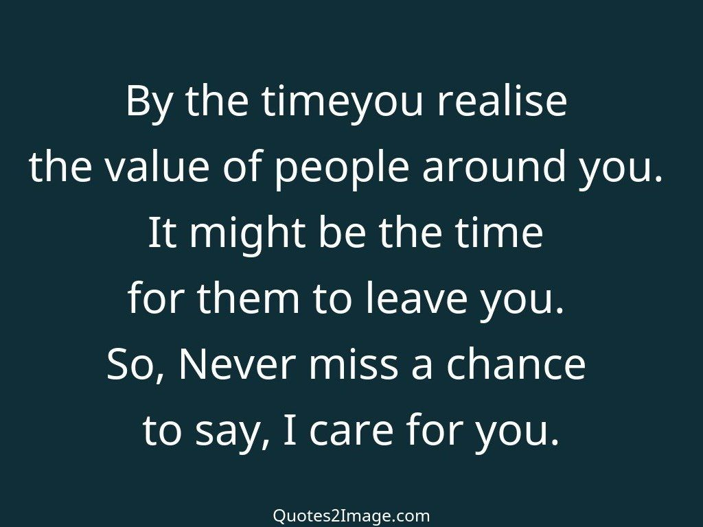 By the timeyou realise