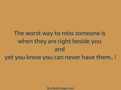missing-you-quote-worst-way-miss