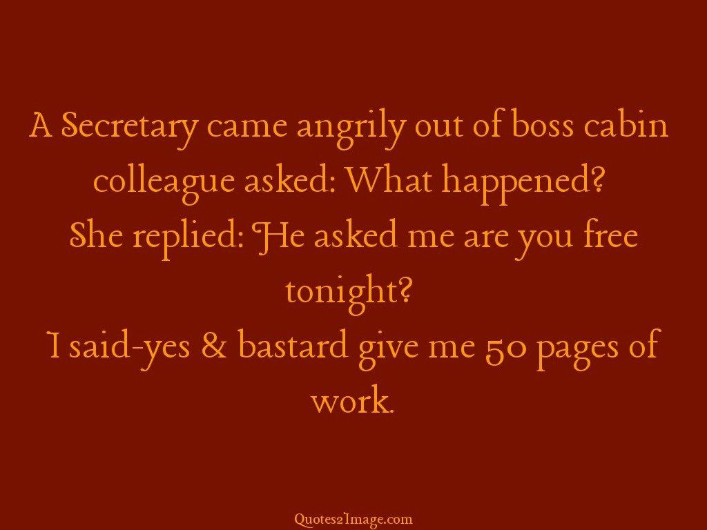 Naughty Wife Quotes A Secretary Came Angrily  Naughty  Quotes 2 Image