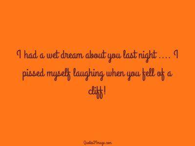 naughty-quote-wet-dream-last