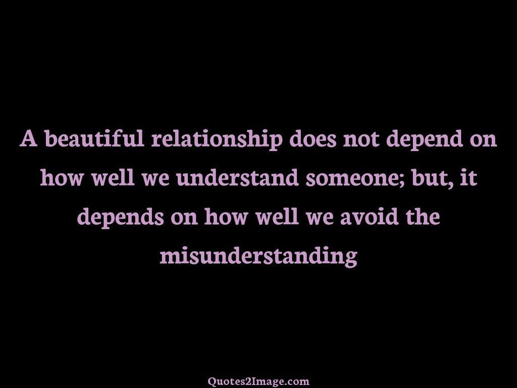 A beautiful relationship does not depend