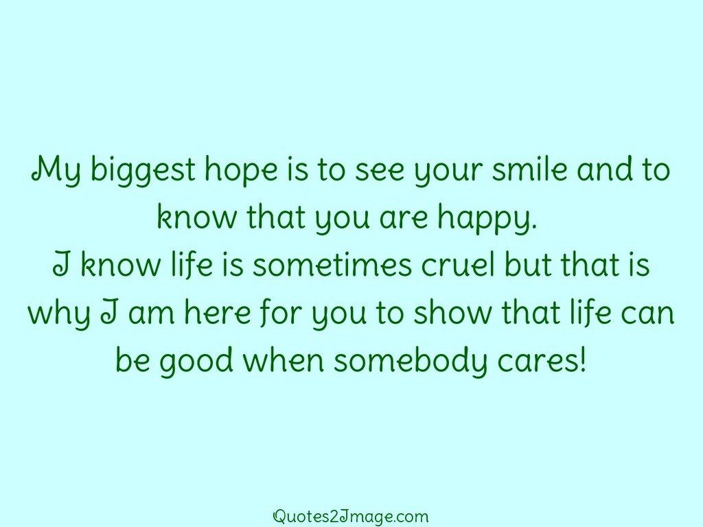 My biggest hope is to see