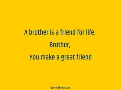 relationship-quote-brother-friend-life