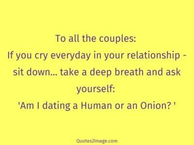 relationshipquotedatinghumanonion