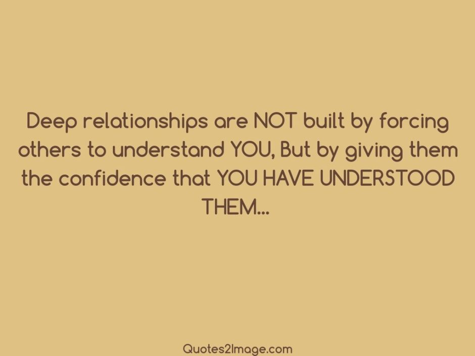 Deep relationships are NOT built