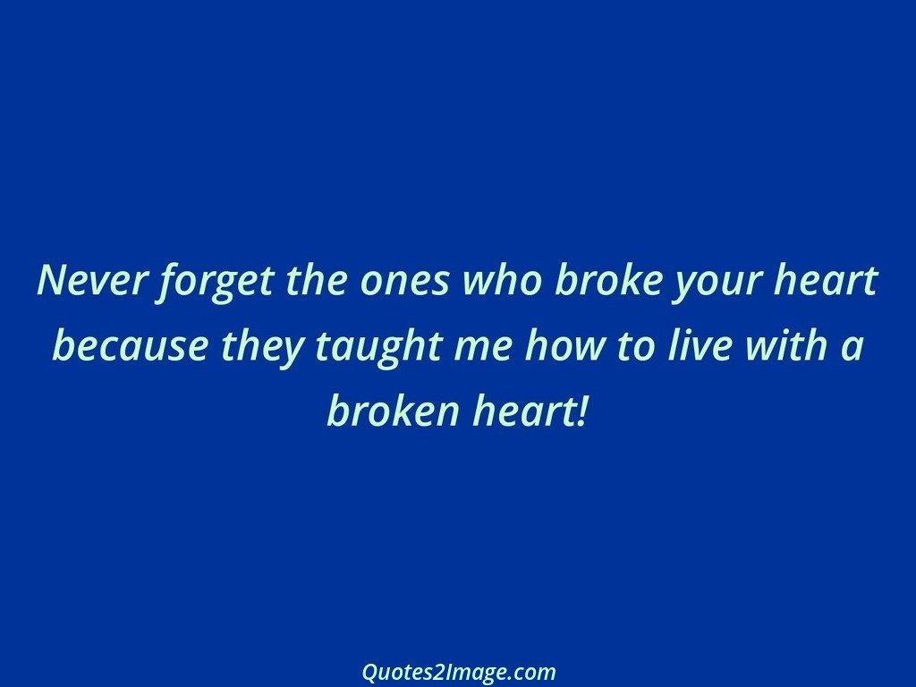 Never forget the ones who broke