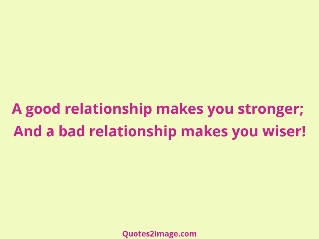 A good relationship makes
