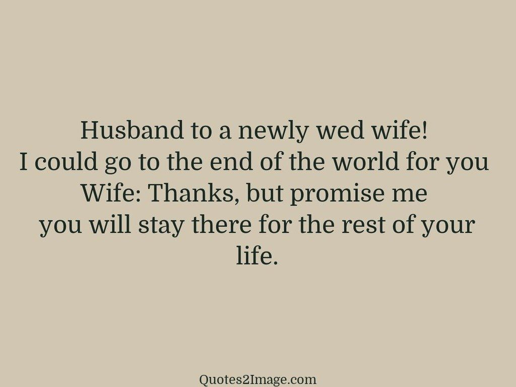 Husband To A Newly Wed Relationship Quotes 2 Image