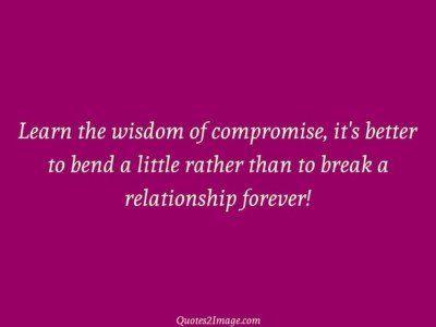 relationshipquotelearnwisdomcompromise