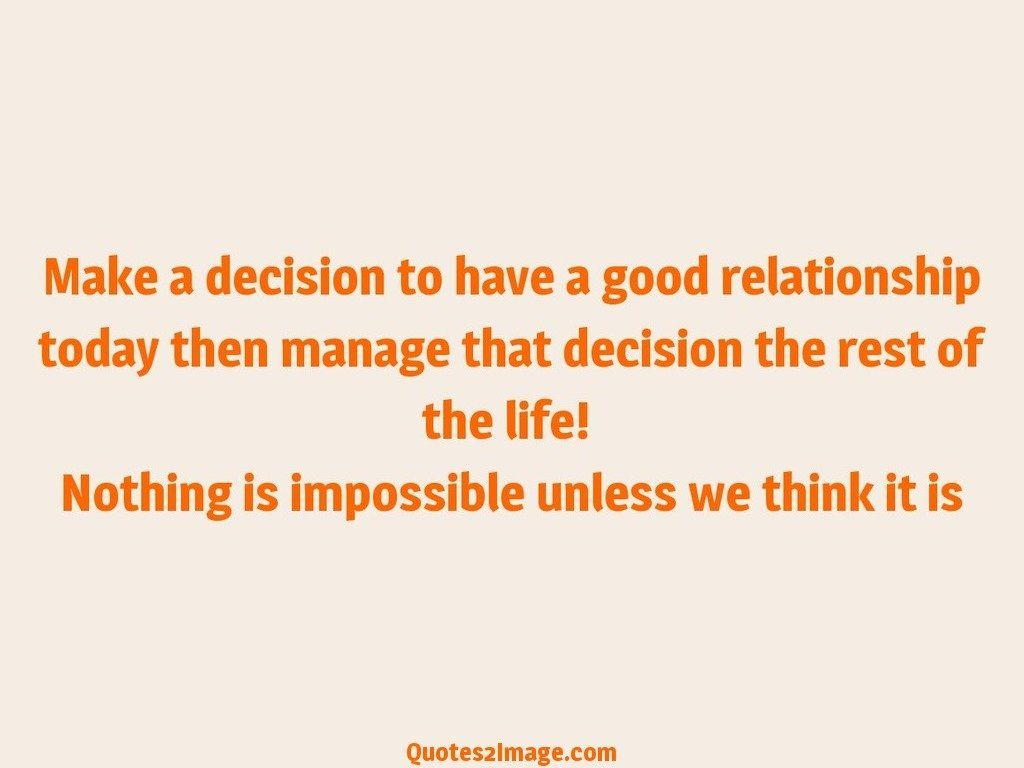 relationship-quote-make-decision-good